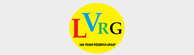 Welcome to the Low Vision Research Group (LVRG)